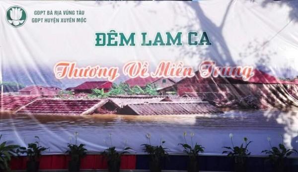 GĐPT  huyện Xuyên Mộc tổ chức đêm Lam ca THƯƠNG VỀ MIỀN TRUNG